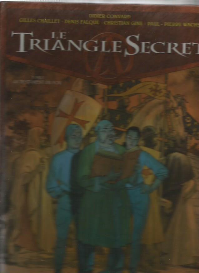 LE TRIANGLE SECRET DE Didier Convard and cie