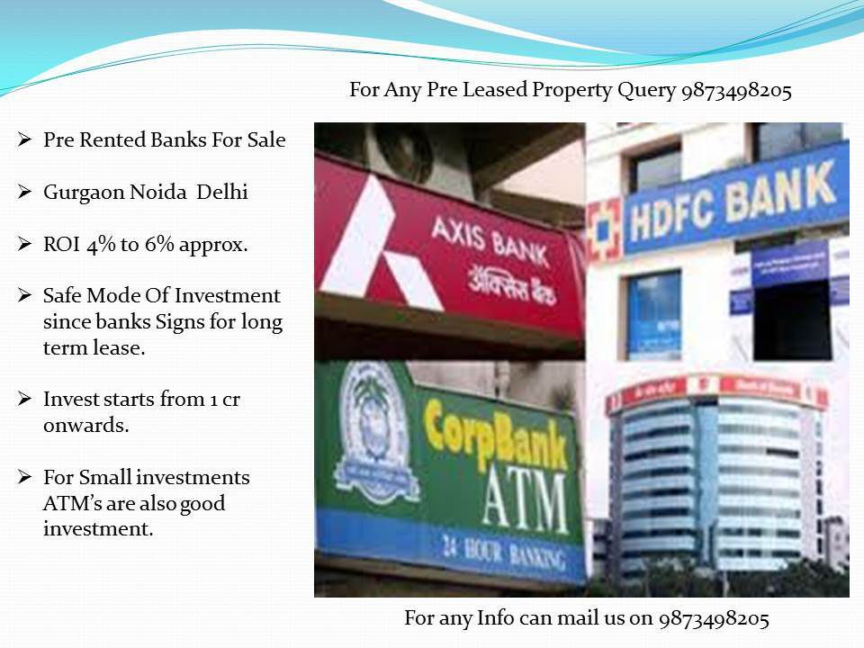 pre leased bank gurgaon, pre rented bank gurgaon,pre leased bank for sale in delhi
