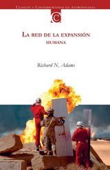 La red de la expansión humana. Richard N. Adams.