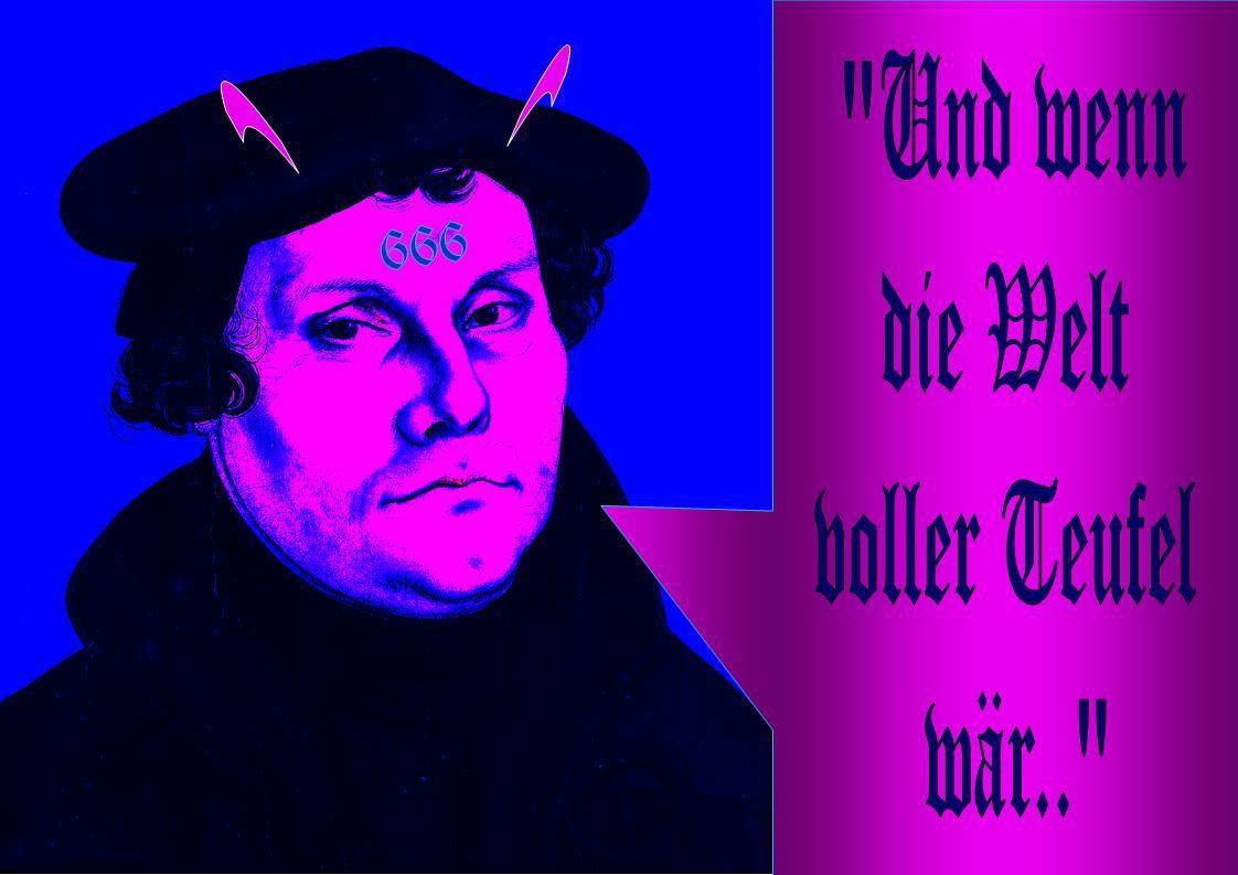 500 JAHRE Dr. Martin Luther ANTICHRIST