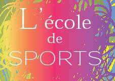 Inscriptions à l'Ecole des Sports de CDL