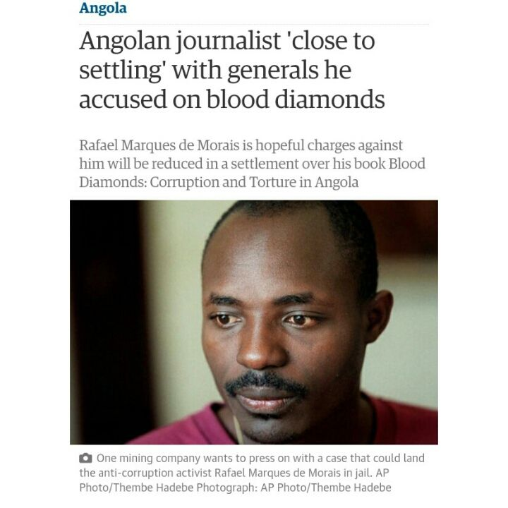 """A leading Angolan journalist facing 24 charges of criminal defamation over his investigation into killing and torture at the country's diamond mines is hopeful that all but three will soon be dropped.  Rafael Marques de Morais said he is close to an out-of-court settlement with a group of generals he accused of profiting from blood diamonds. But one mining company refuses to join the deal and wants to press on with a case that could still land the anti-corruption activist in jail.  Marques, 43, made a brief appearance in court in the Angolan capital, Luanda, on Thursday before the trial was postponed until 14 May.  He initially faced nine defamation charges arising from his 2011 book, Blood Diamonds: Corruption and Torture in Angola, which documented more than 100 killings and hundreds of cases of torture allegedly perpetrated by security guards and the Angolan army against local people and small-scale miners in the diamond fields of the Cuango region. When the trial finally got under way behind closed doors last month, the number of charges soared to 24.  This week I may be jailed for writing a book on human rights abuses Rafael Marques de Morais  Read more But Marques has since held a private meeting with the seven generals, including the minister of state and head of the intelligence bureau of the president. """"The generals want to bring this to a close quickly,"""" he said. """"The fact that they wanted to sit down and talk with me directly is a positive sign. It was all very good natured. Now we are talking, it would be hard to go back to litigation.""""  Advertisement The generals are asking Marques to concede the possibility that they did not know about the human rights abuses carried out by their personnel, he continued. """"What the generals want is an acknowledgement that they were unaware. They want to be exonerated from any responsibility for what happened. They say they were not informed of all the steps I took.  """"We will say we took all the steps and it's unfortunat"""