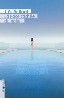 """""""La Face cachée du soleil"""", de J.G. Ballard"""