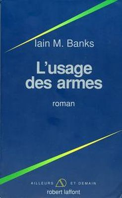 L'Usage des armes, de Iain M. Banks
