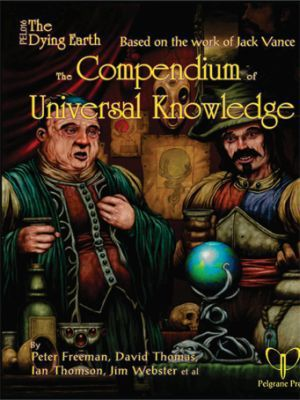 The Dying Earth : The Compendium of Universal Knowledge