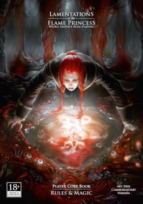 Lamentations of the Flame Princess : Player Core Book : Rules &amp&#x3B; Magic