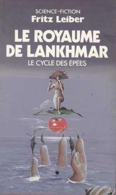 Le Royaume de Lankhmar, de Fritz Leiber