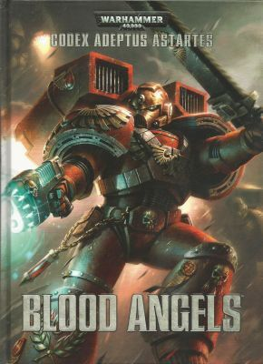 Warhammer 40,000 : Codex Adeptus Astartes : Blood Angels