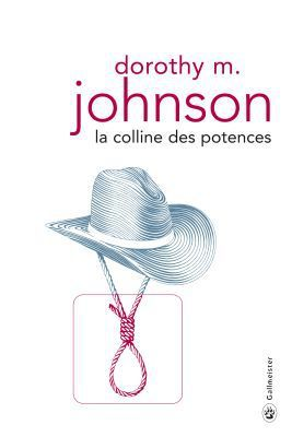La Colline des potences, de Dorothy M. Johnson