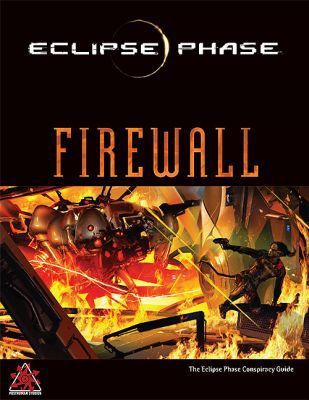 Eclipse Phase : Firewall