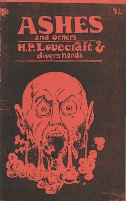 Ashes and others, de H.P. Lovecraft & divers hands