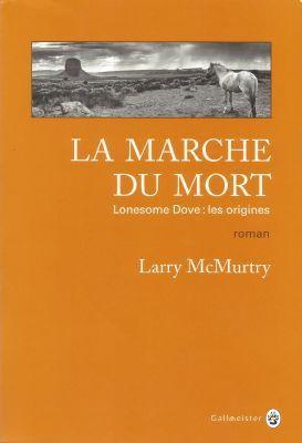 La Marche du Mort, de Larry McMurtry
