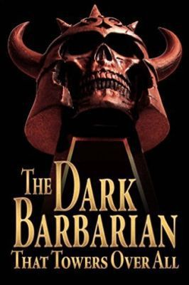 The Dark Barbarian That Towers Over All, de Don Herron (ed.)