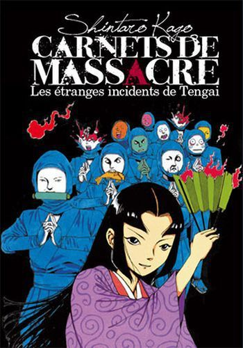 Carnets de massacre : Les Étranges Incidents de Tengai, de Shintarô Kago