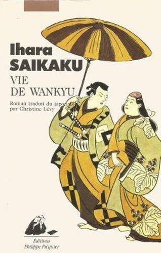 Vie de Wankyû, d'Ihara Saikaku
