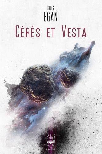 Cérès et Vesta, de Greg Egan