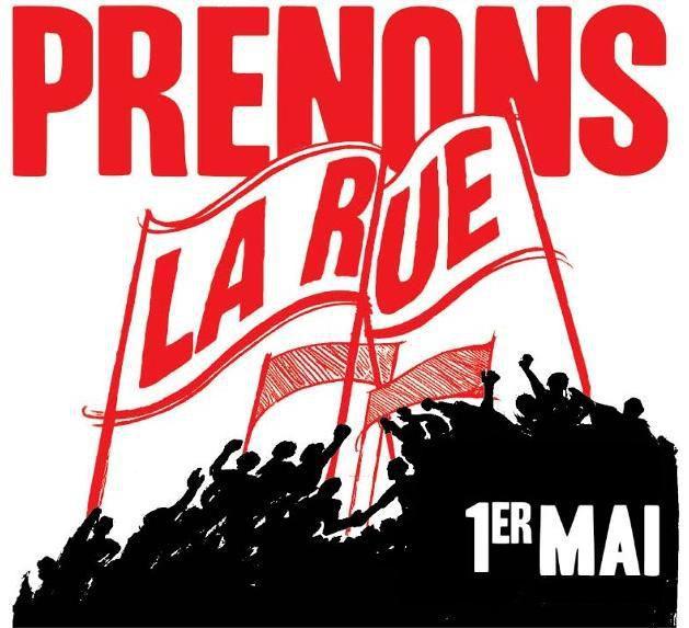 CONTRE L'EXTREME-DROITE ET LES POLITIQUES LIBERALES, LA RIPOSTE COMMENCE LE 1er MAI!