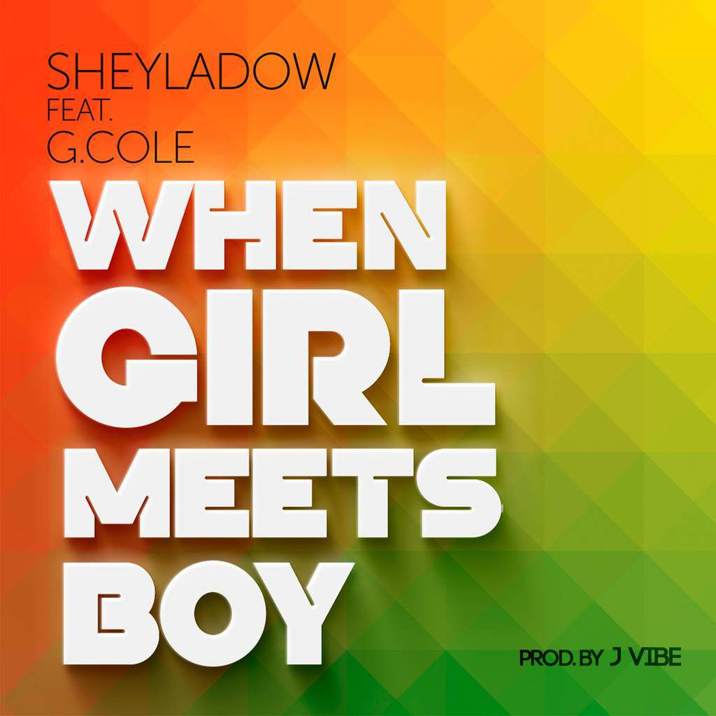 SheylaDow Presenta Video Oficial When Girl Meets Boy feat G Cole