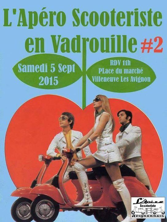 L'Apéro Scooteriste Avignonnais Samedi 5 SEPTEMBRE 2015