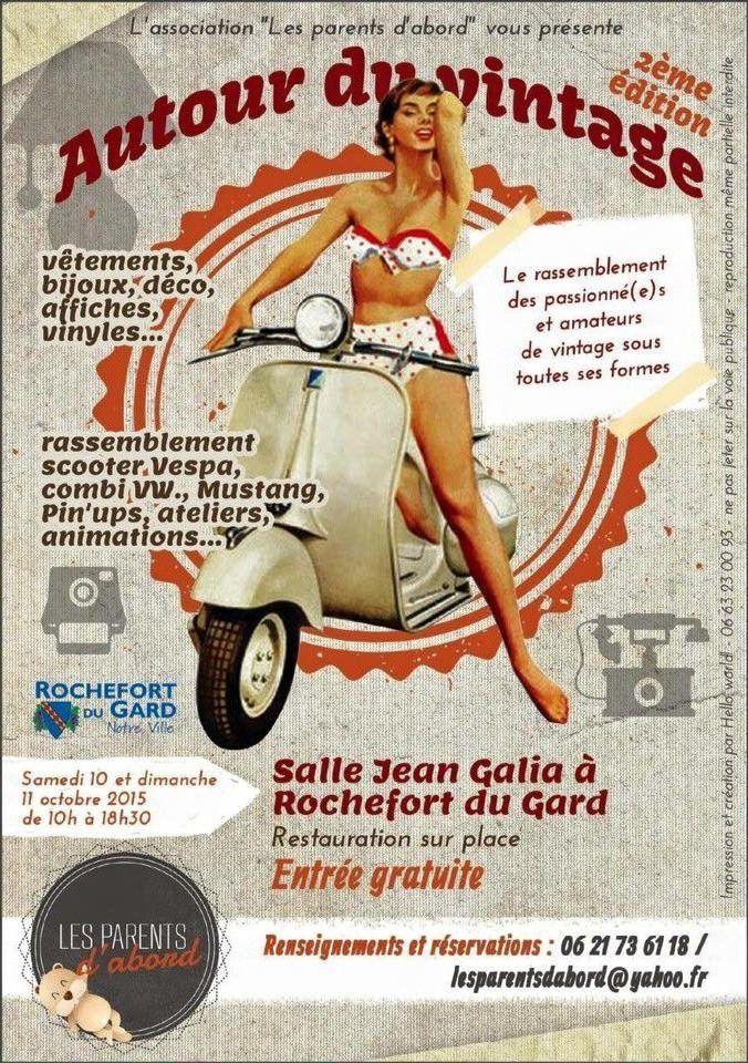C'était samedi et dimanche dernier à Rochefort du Gard (30), un weekend VINTAGE