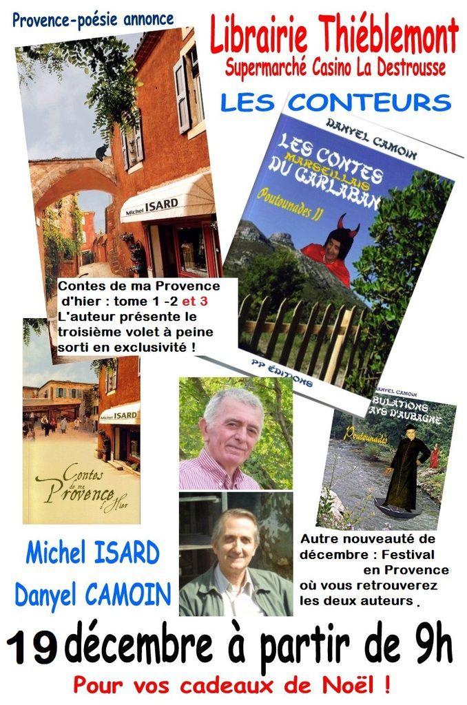 Michel Isard -Danyel Camoin Les conteurs de retour à La Destrousse le 19 décembre pour les cadeaux de Noël dédicacés