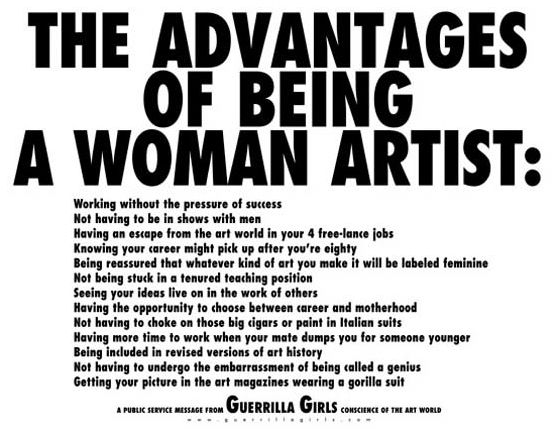 The Advantages of Being a Woman Artist @ Guerrilla Girls. 1988
