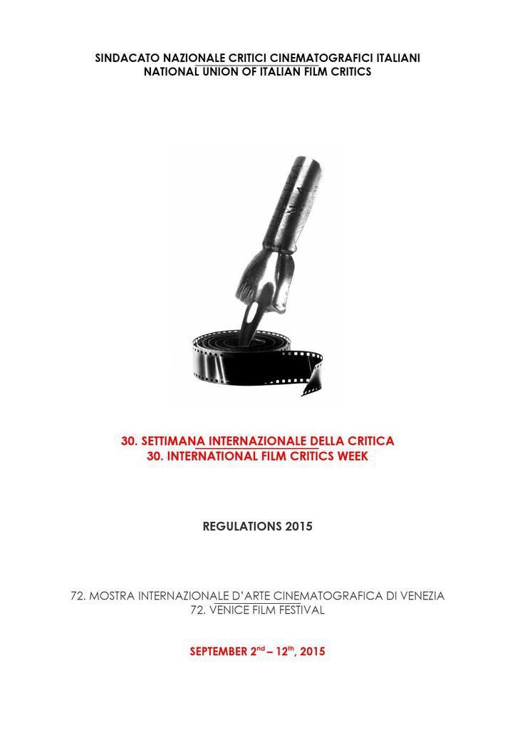 Film in concorso alla 30. Edizione della Settimana Internazionale della Critica