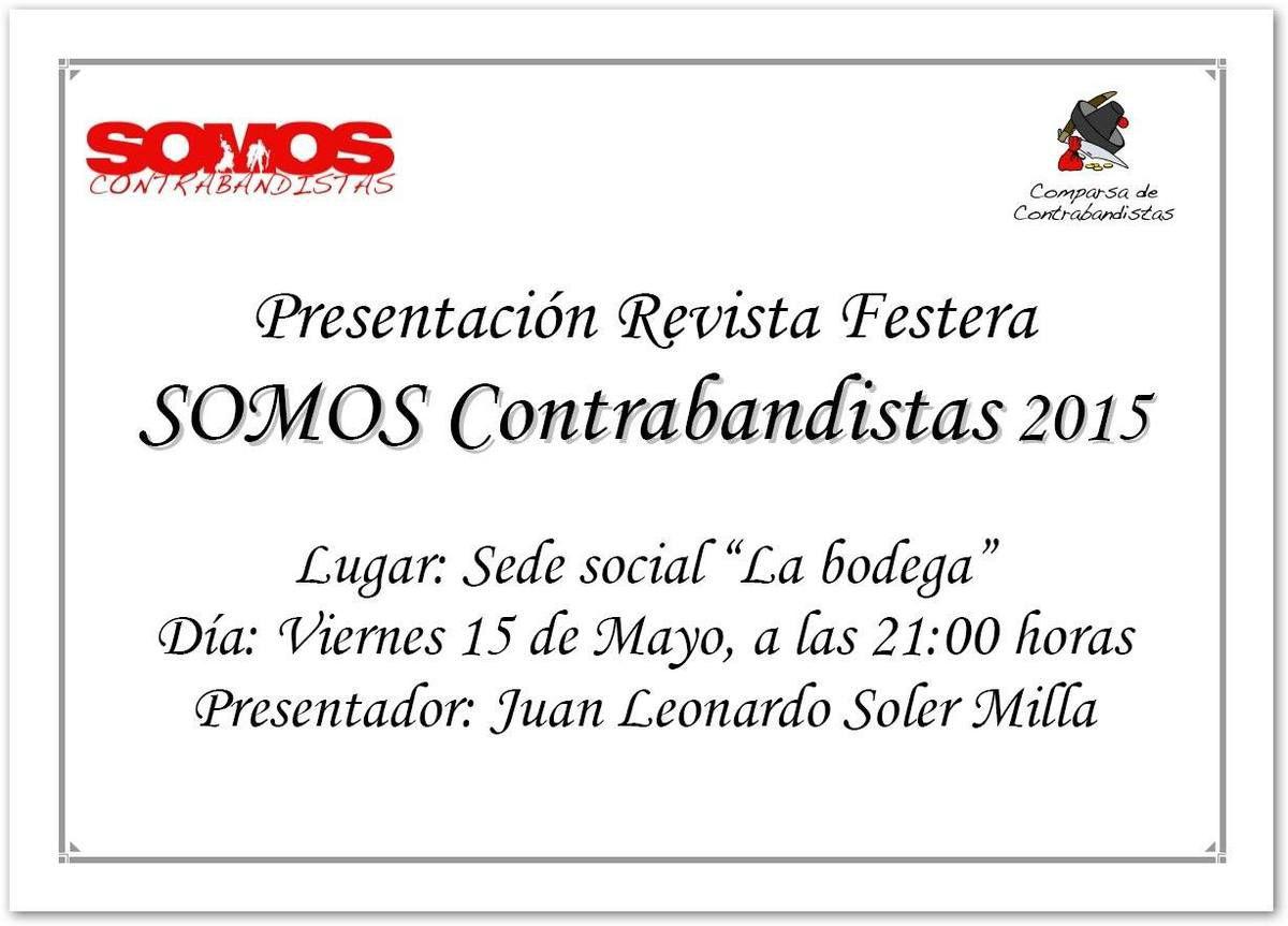Presentación Revista SOMOS Contrabandistas 2015