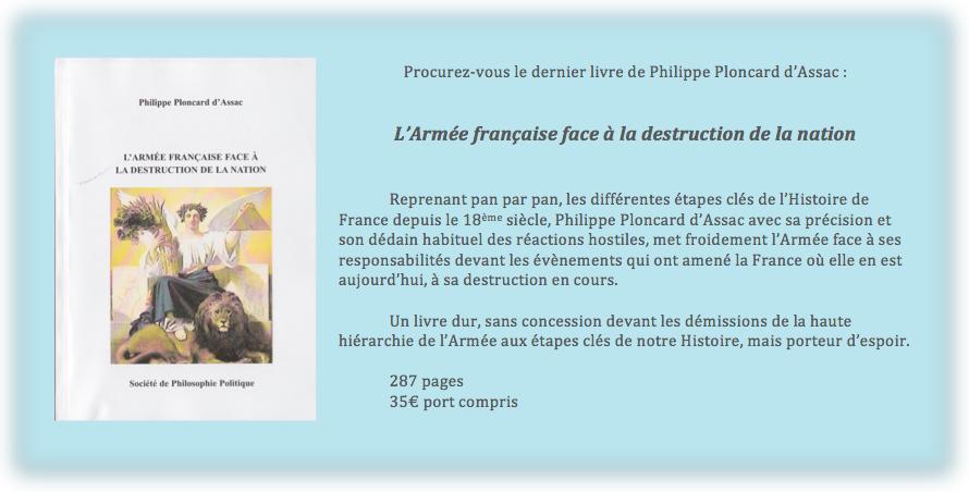 le nouveau livre de Philippe Ploncard d'Assac : &quot&#x3B;l'Armée française face à la destruction de la Nation&quot&#x3B;