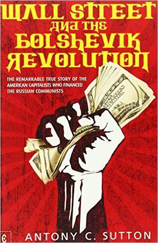 """Wall Street & la Révolution bolchévique"""