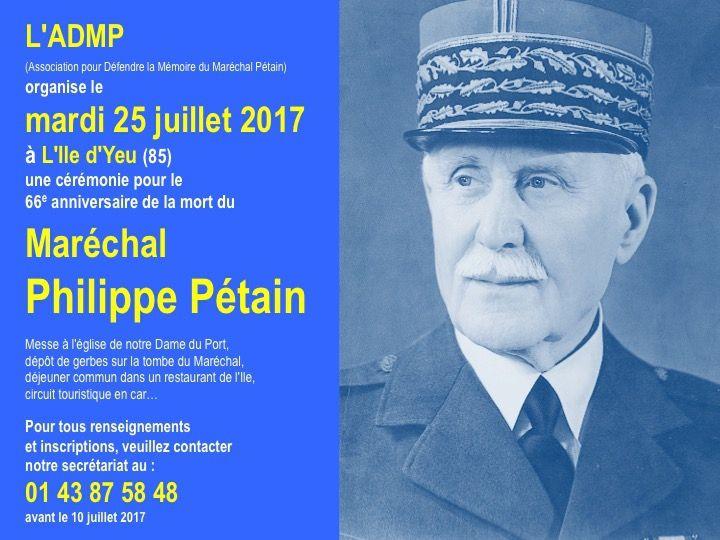 Hommage et Messe pour le Maréchal Pétain, le 22, 23 et 25 Juillet 2017 à l'île d'Yeu (Vendée)