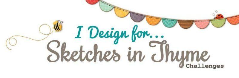 Je fais partie de la Design Team de Sketches In Thyme/I am part of the DT @Sketches In Thyme