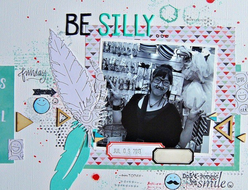 Be Silly...