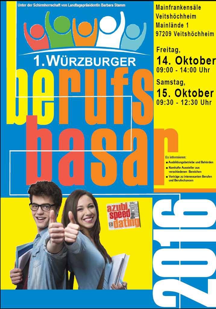 1. Würzburger Berufsbasar am 14./15. Oktober 2016 in den Veitshöchheimer Mainfrankensälen mit 19 exklusiven Ausstellern  - Eine Veranstaltung zur Berufsorientierung für alle Schularten in Würzburg und der Region