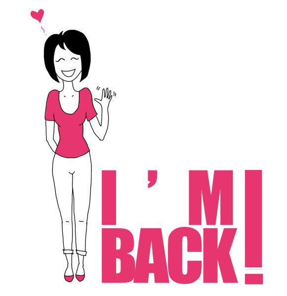 Je suis de retour !