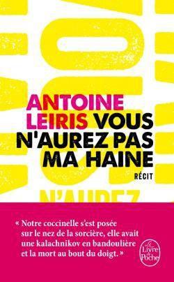 Vous n'aurez pas ma haine, d'Antoine LEIRIS