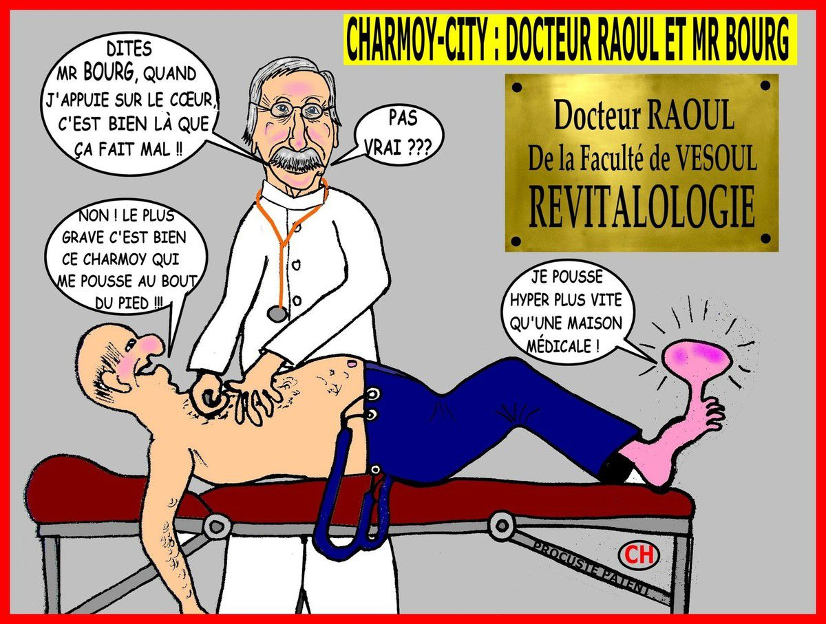 Charmoy-City, le diagnostic du Docteur Raoul
