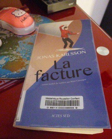 La facture, Jonas Karlsson