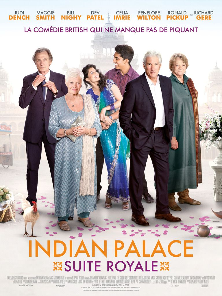 Indian Palace - Suite Royale - le Feel Good Movie du printemps avec Judie Dench, Maggie Smith, Bill Nighy, Dev Patel...et Richard Gere - Le 1er Avril au Cinéma