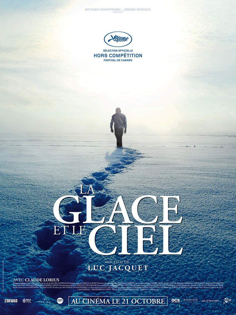 La Glace et le Ciel - la nouvelle épopée de Luc Jacquet dans les glaces de l'Antarctique