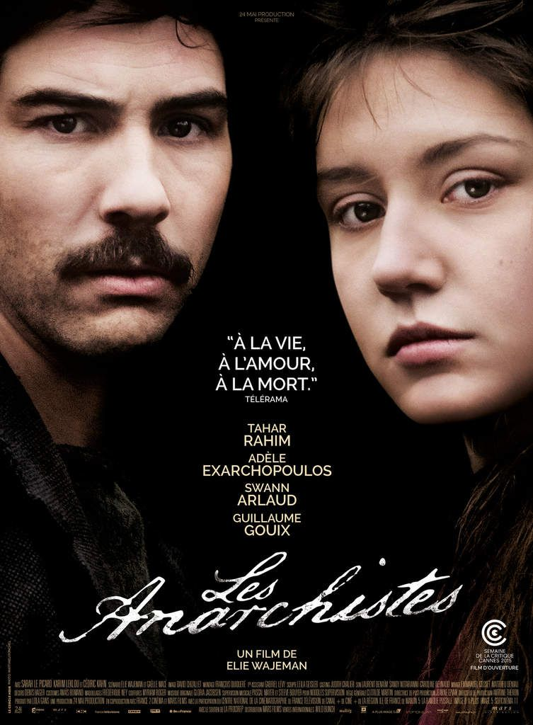 LES ANARCHISTES de Elie Wajeman avec Tahar Rahim, Adèle Exarchopoulos, Swann Arlaud - Au cinéma le 11 novembre 2015
