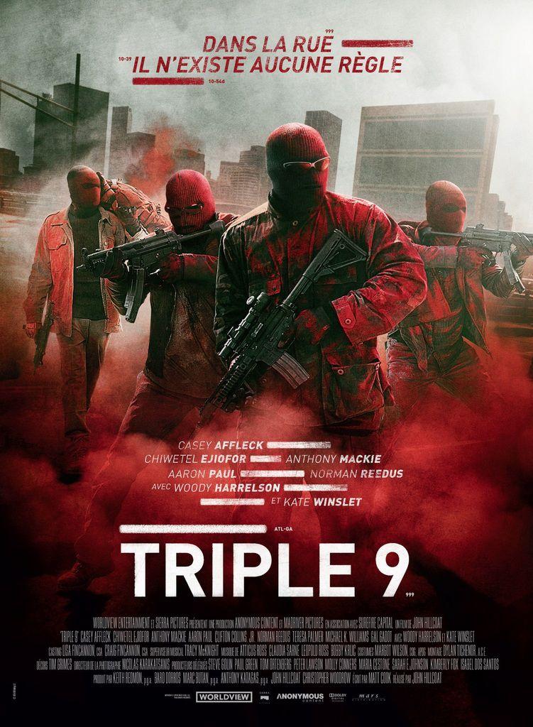 TRIPLE 9 - de John Hillcoat avec Casey Affleck, Chiwetel Ejiofor, Aaron Paul - le 16 mars 2016 au Cinéma