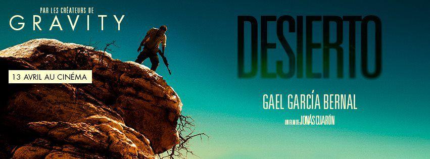DESIERTO de Jonás Cuarón avec Gael García Bernal, Jeffrey Dean Morgan, Alondra Hidalgo - le 16 Avril au Cinéma