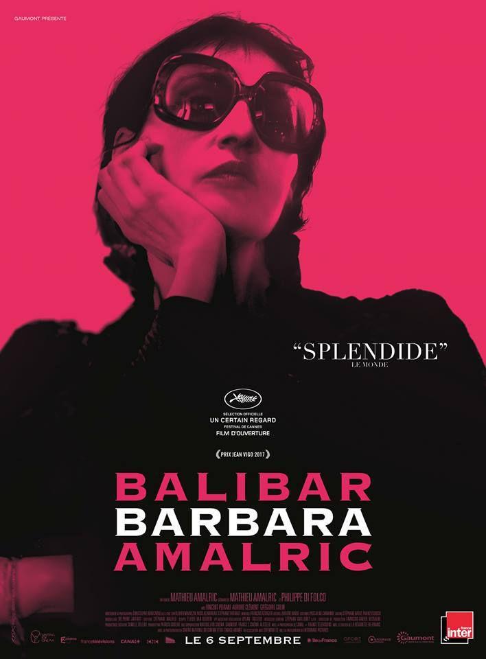 BARBARA de Mathieu Amalric avec Jeanne Balibar, Vincent Peirani au Cinéma le 6 Septembre 2017