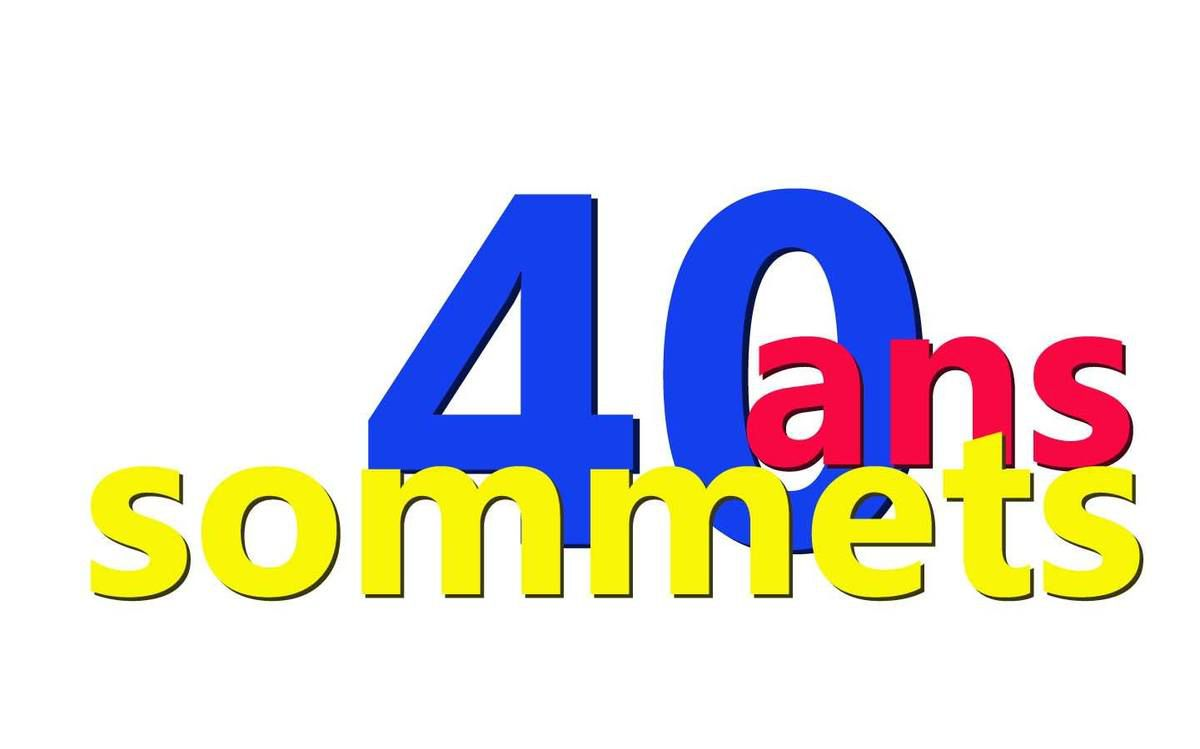 40 ans, 40 sommets, 40 amis...