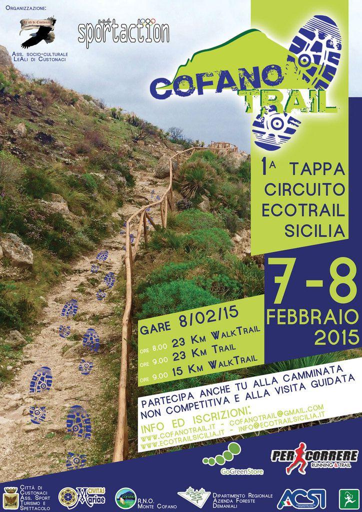 Cofano Trail (1^ ed.), l'8 febbraio 2015, valevole come prima prova del Circuito Ecotrail Sicilia 2015 (8^ ed.)