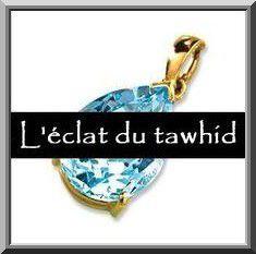 L'importance de réviser constamment at-tawhid (l'unicité d'Allah) (vidéo)