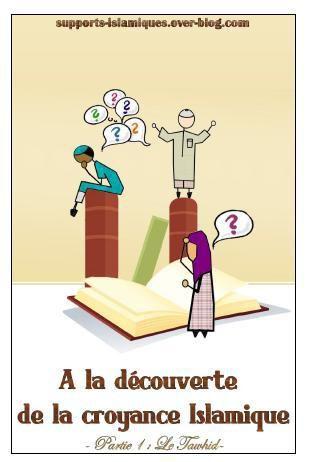 A la découverte de la croyance islamique : Le tawhid (dossier)