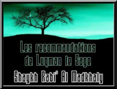 Les recommandations de Luqman le sage (dossier)