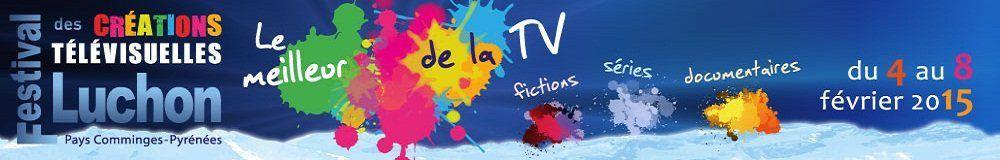 Du 4 au 8 février : Festival des Créations télévisuelles